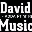 Adda ft YT ( David Remix )